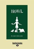 Howl (Large Print 16pt)