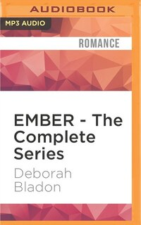 Ember - The Complete Series: Part One, Part Two and Part Three