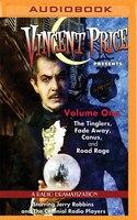 Vincent Price Presents - Volume One: Four Radio Dramatizations