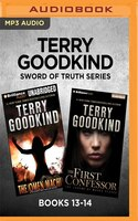 Terry Goodkind Sword Of Truth Series:  Books 13-14: The Omen Machine & The First Confessor