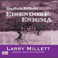 Sherlock Holmes And The Eisendorf Enigma