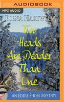 Two Heads Are Deader Than One