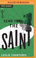 Send For The Saint