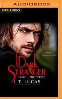 Dark Stranger: The Dream: New And Lengthened 2017 Edition