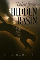 Tales From Hidden Basin