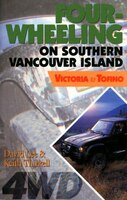Four-Wheeling on Southern Vancouver Island: Victoria to Tofino