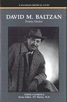 David M. Baltzan: Prairie Doctor