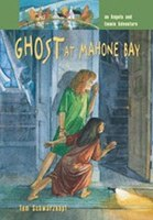 Ghost At Mahone Bay: An Angela and Emmie Adventure