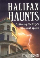 Halifax Haunts: Exploring the City's Spookiest Spaces
