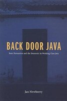 Back Door Java: State Formation and the Domestic in Working Class Java