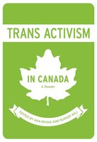 Trans Activism in Canada: A Reader