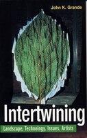 INTERTWINING - John Grande