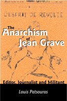 THE ANARCHISM OF JEAN GRAVE