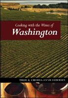 Experiencing the flavors of Washington''s great vineyards.  Cooking with the Wines of Washington provides a tour through the wineries of Washington State, the second largest wine producer in the United States after California