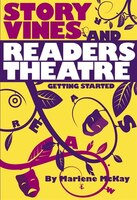 Story Vines and Readers Theatre: Getting Started