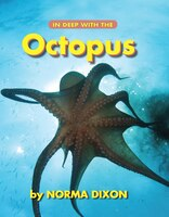 In Deep With The Octopus