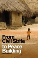 From Civil Strife to Peace Building: Examining Private Sector Involvement in West African Reconstruction
