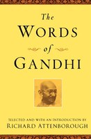 The Words of Gandhi: Second Edition