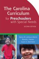The Carolina Curriculum For Preschoolers With Special Needs (ccpsn)