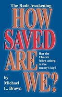 How Saved Are We? - Michael Brown