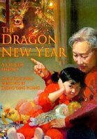 The Dragon New Year; A Chinese Legend