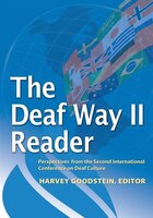 The Deaf Way Ii Reader: Perspectives from the Second International Conference on Deaf Culture