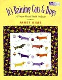 It's Raining Cats & Dogs:  Paper-Pieced Quilts for Pet