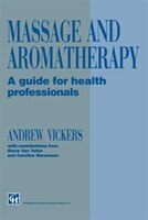 massage aromatherapy guide health professionals