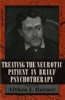 Treating the Neurotic Patient in Brief Psychotherapy