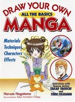 Draw Your Own Manga: All the Basics