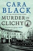 Murder in Clichy: An Aimee Leduc Investigation