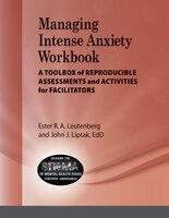 Managing Intense Anxiety Workbook