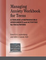 Managing Anxiety Workbook For Teens