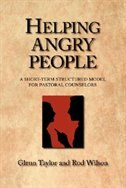 Helping Angry People: A Short-term Structured Model for Pastoral Counselors
