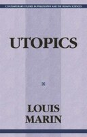 Utopics: The Semiological Play Of Textual Spaces