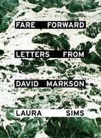 Fare Forward: Letters From David Markson