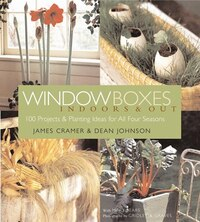 Window Boxes: Indoors & Out