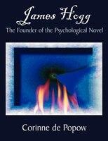 James Hogg:  The Founder Of The Psychological Novel