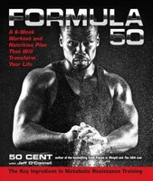 Formula 50: A 6-Week Workout and Nutrition Plan That Will