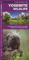Yosemite Wildlife: A Folding Pocket Guide To Familiar Species