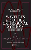 Wavelets And Other Orthogonal Systems, Second Edition