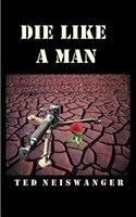 Die Like A Man