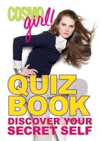 CosmoGIRL! Quiz Book:  Discover Your Secret Self