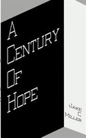 A Century Of Hope