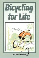 Bicycling For Life