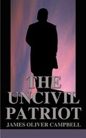 The Uncivil Patriot