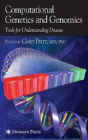 Computational Genetics and Genomics: Tools For Understanding Disease