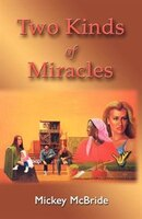 Two Kinds Of Miracles