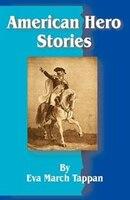 American Hero Stories - Eva March Tappan