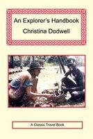 An Explorer's Handbook - Dodwell, Christina